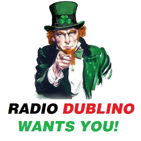 Radio Dublino Wants You