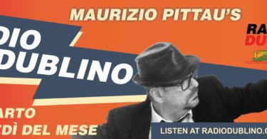 Radio Dublino Inchieste a cura di Maurizio Pittau
